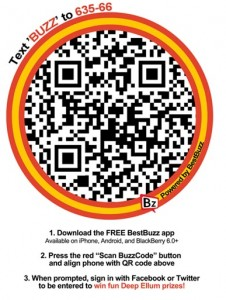 Scan the code with the free BestBuzz app to be entered to win VIP tickets!