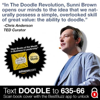 "Chris Anderson, #TED Curator supports the #DoodleRevolution stating, ""In The Doodle Revolution, Sunni Brown opens our minds to the idea that we naturally possess a simple, overlooked skill of great value: The ability to doodle."""