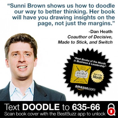 Dan Heath, coauthor of Decisive, Made to Stick, and Switch supports Sunni Brown & the #DoodlRevolution